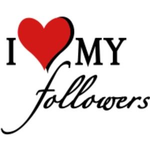 Other - I love my Followers